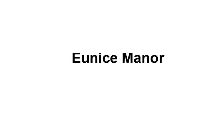 Eunice Manor Slide Image